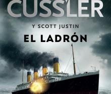 El ladrón (Isaac Bell 5) de Clive Cussler