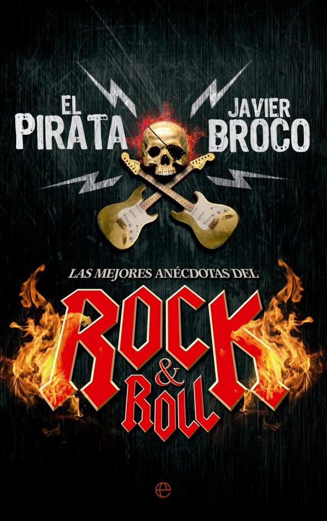 Las mejores anécdotas del rock&roll de El Pirata, Javier Broco