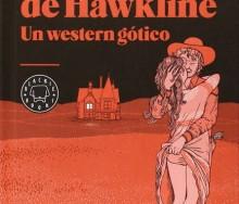 El monstruo de Hawkline de  Richard Brautigan