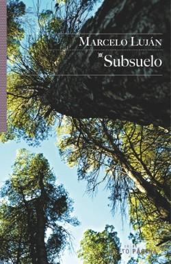 Subsuelo de Marcelo Luján