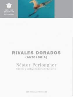 Rivales dorados de Néstor Perlongher