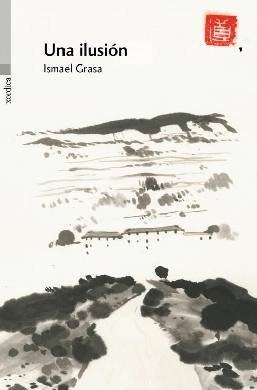Una ilusión de Ismael Grasa
