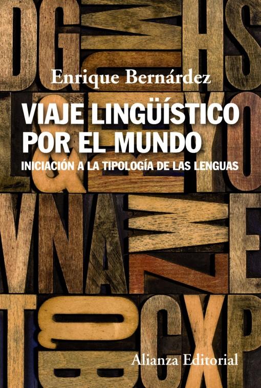 Viaje lingüístico por el mundo de Enrique Bernárdez