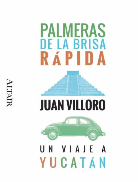 Palmeras de la brisa rápida de Juan Villoro