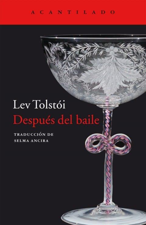 Después del baile de Lev Tolstói