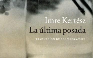 La última posada de Imre Kertesz