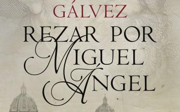 Rezar por Miguel Ángel de  Christian Gálvez
