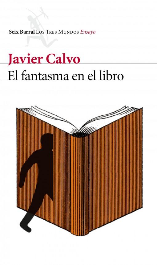 El fantasma en el libro de Javier Calvo