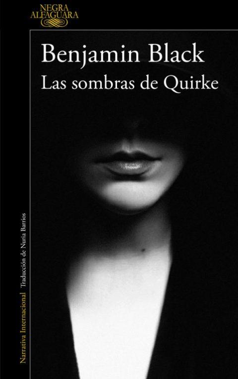 Las sombras de Quirke de Benjamin Black