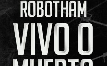 Vivo o muerto de Michael Robotham