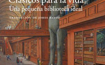 CLÁSICOS PARA LA VIDA (NUCCIO ORDINE): EL 11 DE OCTUBRE EN LIBRERÍAS