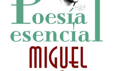 Poesía esencial de Miguel Hernández