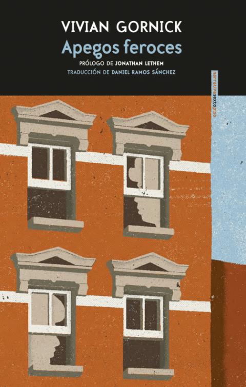 Libro del año por el Gremio de Libreros de Madrid: Apegos feroces, de Vivian Gornick