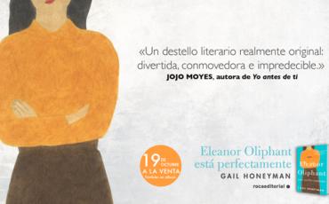 "Gail Honeyman autora de Eleanor Oliphant ""Un destello literario original"""