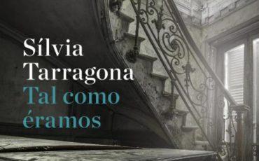 Tal como éramos de Silvia Tarragona