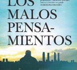 """Ya en librerías, """"Los malos pensamientos"""", la nueva novela de Juan Manuel Llorca"""