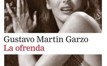 La ofrenda de Gustavo Martín Garzo