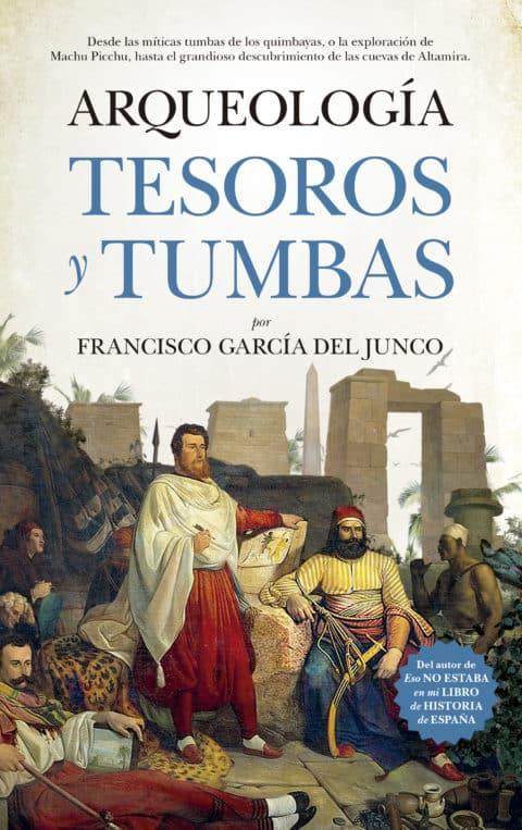 Almuzara presentaArqueología, tesoros y tumbas