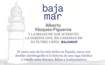 Alberto Vázquez-Figueroa y la Guerra Civil en Canarias: la masacre que sí existió