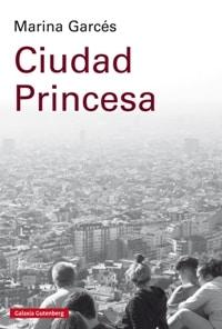 Ciudad princesa de Marina Garcés