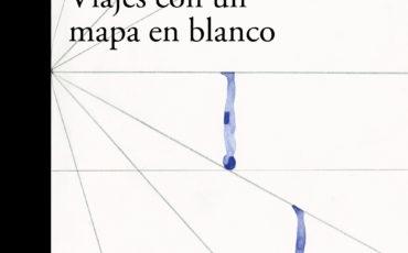 Juan Gabriel Vásquez: Viajes con un mapa en blanco.