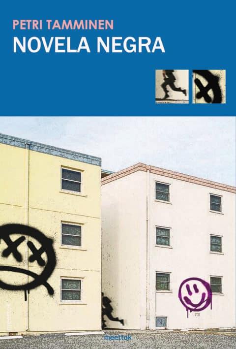 """Publicación de """"Novela negra"""", de Petri Tamminem. Editorial meettok"""
