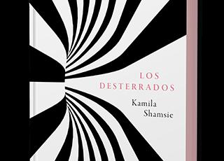 Hoy sale a la venta LOS DESTERRADOS, de Kamila Shamsie.