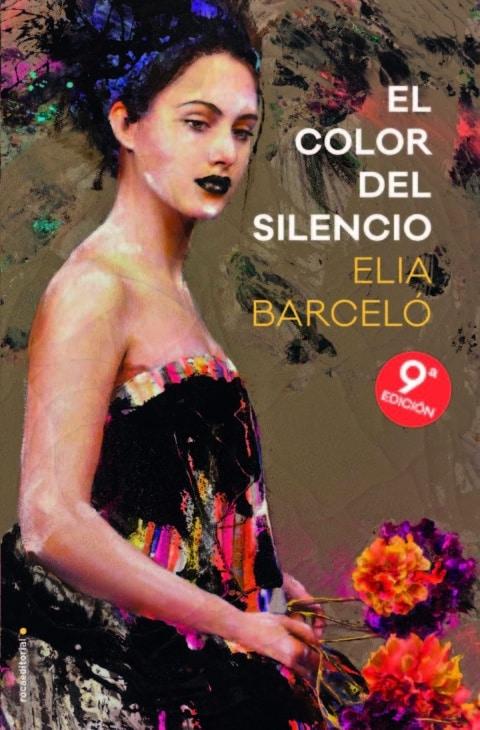 El color del silencio de Elia Barcelo, la 9ª edición de una novela que lo tiene todo