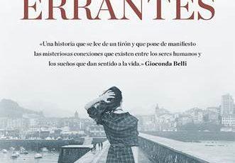 26 de abril en librerías: Mujeres errantes es una novela de amistad, perdón, envidia, nostalgia y ambición,