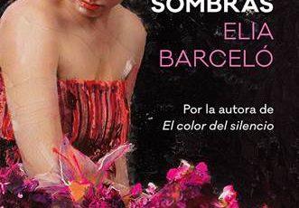 10 de mayo en librerías la Novela Elia Barceló Las largas sombras.