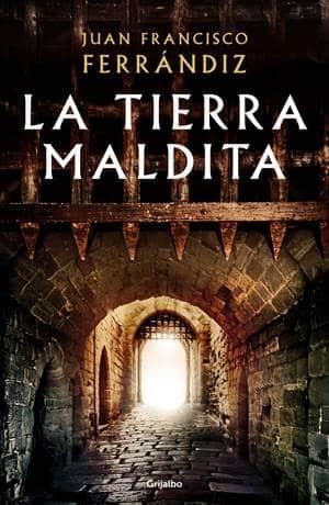 Vuelve Juan Francisco Ferrándiz con La tierra maldita una fascinante historia épica en la Barcelon a medieval del siglo IX
