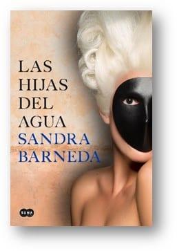 Las hijas del agua, de Sandra Barneda (Suma de Letras)