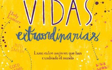 """Detrás de una gran mujer…. Hay otra gran mujer. Lunwerg publica """"Vidas extraordinar ias"""", un libro ilustrado sobre lazos entre mujeres que han cambiado el mundo."""