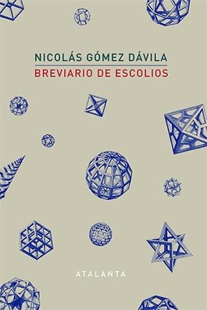 Breviario de escolios. Nicolás Gómez Dávila
