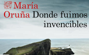 Donde fuimos invencibles de María Oruña