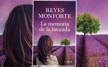 Reyes Monforte regresa con La memoria de la lavanda, su novela más íntima y personal