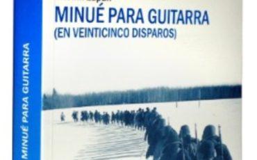 """Minué para guitarra (en veinticinco disparos)"" de Vitomil Zupan"