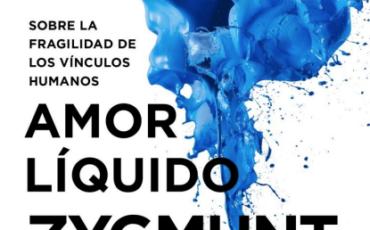 Paidós recupera Amor líquido, de Zygmunt Bauman, con una nueva traducción de Albino Santos