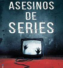 24 de mayo en librerías la novela de Roberto Sánchez Asesinos de series.