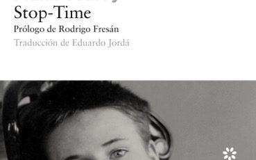 """Novedad: """"Stop-Time"""" de Frank Conroy"""