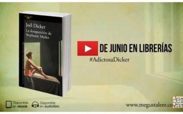 JOËL DICKER – libro: LA DESAPARICIÓN DE STEPHANIE MAILER