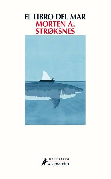 EL LIBRO DEL MAR, de Morten Strøksnes, mañana a la venta