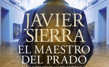 """ED. PLANETA publicará el audiolibro de """"EL MAESTRO DEL PRADO"""", narrado por su autor, JAVIER SIERRA"""