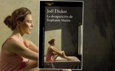 Reseña de La desaparición de Stephanie Mailer. Joël Dicker