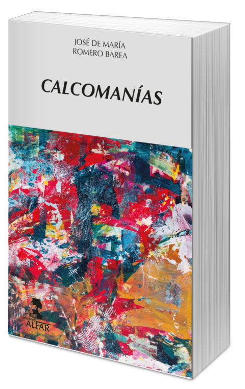 Reseña de Calcomanías de José de María Barea