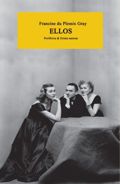 En coedición con Periférica «Ellos» de Francine du Plessix Gray