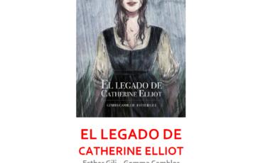 """""""El legado de Catherine Elliot"""", de Esther Gili y Gemma Camblor, un nuevo ilustrado de Lunwerg"""