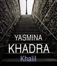 La mejor novela de Yasmina Khadra desde El atentado