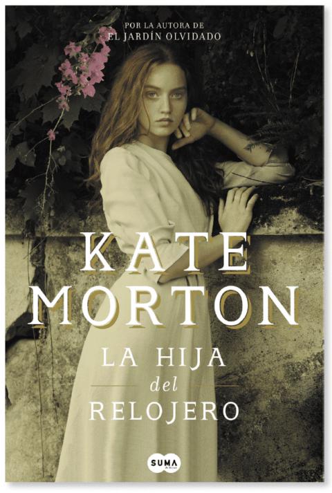 Regresa KATE MORTON, una de las grandes autoras del siglo XXI