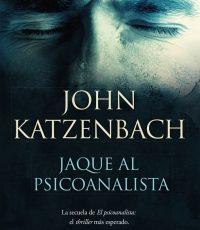 Novedad JAQUE AL PSICOANALISTA, de John Katzenbach
